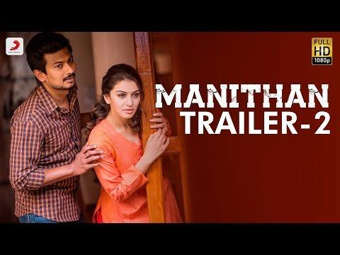 Manithan Tamil Movie Trailer Starring Udhayanidhi Stalin & Hansika Motwani