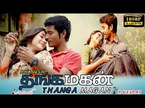 Thangamagan Movie Starring Dhanush, Samantha, And Amy Jackson